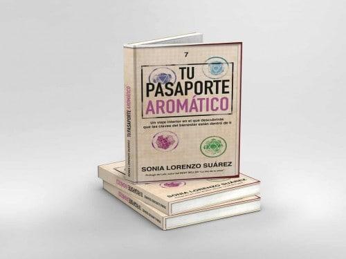 Tu Pasaporte Aromático. El libro aceites esenciales y aromaterapia